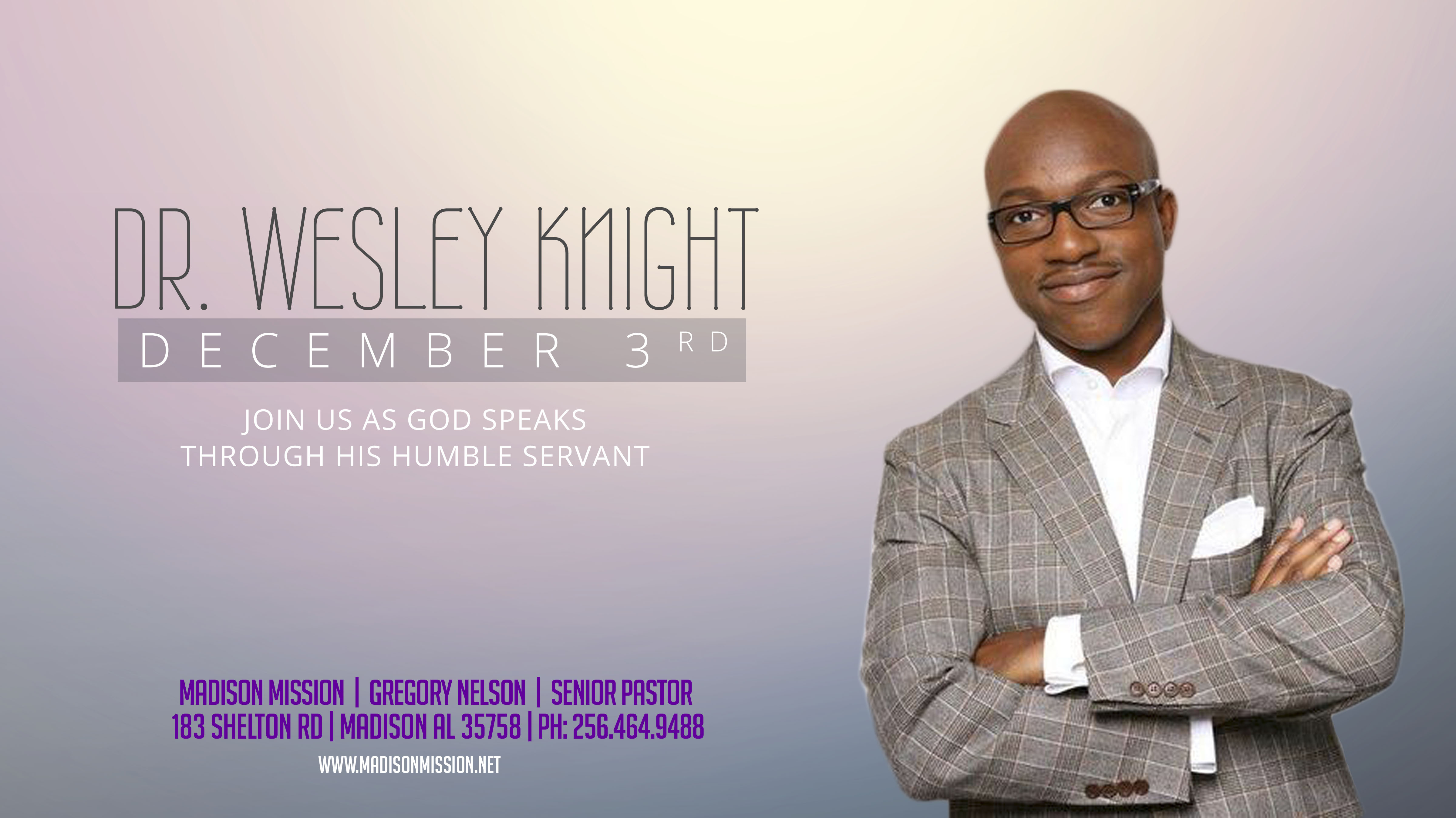 Dr. Wesley Knight Live Dec 3rd